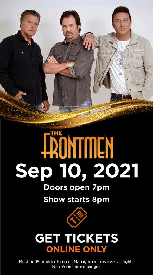 The Frontmen September 10, 2021   Doors open 7pm, Show starts 8pm